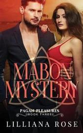 Mabon Mystery by Lilliana Rose