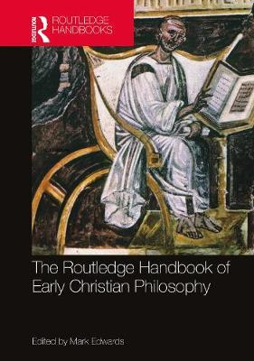 The Routledge Handbook of Early Christian Philosophy