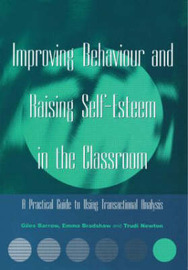 Improving Behaviour and Raising Self-Esteem in the Classroom by Giles Barrow image