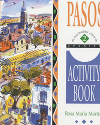 Pasos: An Intermediate Spanish Course: v.2: Activity Book by Rosa Maria Martin image