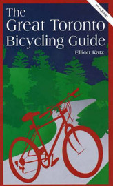 Great Toronto Bicycling Guide by Elliott Katz image