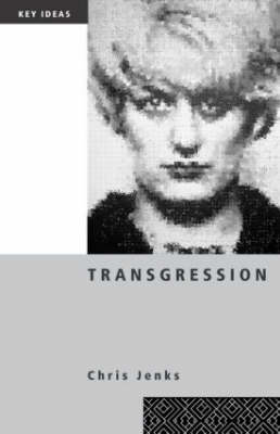 Transgression by Chris Jenks