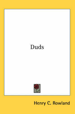 Duds by Henry C. Rowland