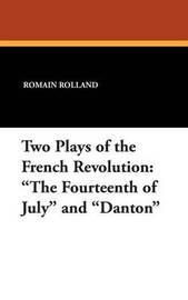 Two Plays of the French Revolution by Romain Rolland image