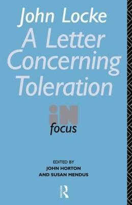 John Locke's Letter on Toleration in Focus by John Locke