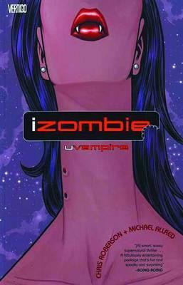 Izombie Vol. 2 by Chris Roberson