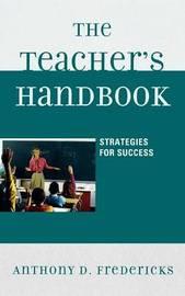 The Teacher's Handbook by Anthony D Fredericks