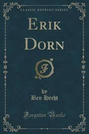 Erik Dorn (Classic Reprint) by Ben Hecht image