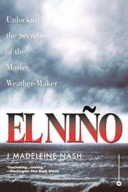 El Nino by J.Madeleine Nash