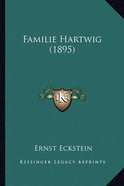 Familie Hartwig (1895) by Ernst Eckstein