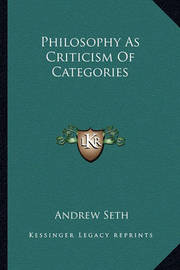 Philosophy as Criticism of Categories by Andrew Seth