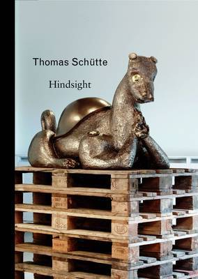 Thomas Schutte by Lynne Cooke