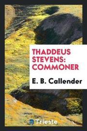 Thaddeus Stevens by E. B. Callender image