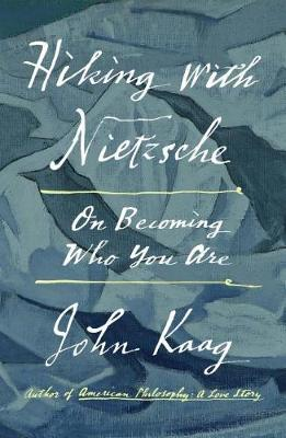 Hiking with Nietzsche by John Kaag image