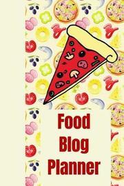 Food Blog Planner by Emily Scott