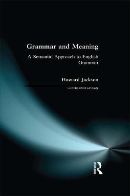 Grammar and Meaning by Howard Jackson image
