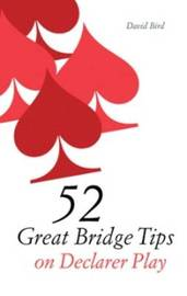 52 Great Bridge Tips on Declarer Play by David Bird image