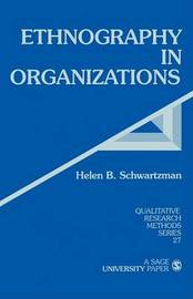 Ethnography in Organizations by Helen B. Schwartzman image