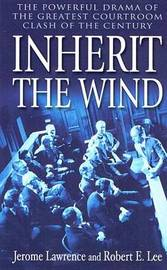 Inherit the Wind by Jerome Lawrence image