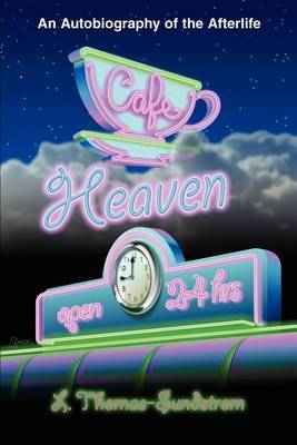 Cafe Heaven by L. Thomas-Sundstrom image
