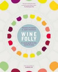 Wine Folly by Justin Hammack