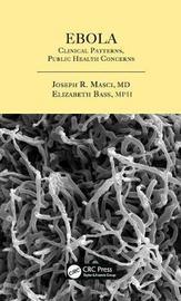 Ebola by Joseph R Masci
