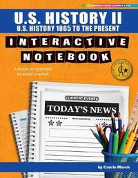 U.S. History II Interactive Notebook by Carole Marsh