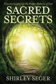 Sacred Secrets by Mrs Shirley J Seger image