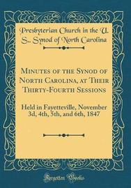 Minutes of the Synod of North Carolina, at Their Thirty-Fourth Sessions by Presbyterian Church in the U Carolina image