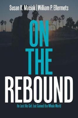 On the Rebound by Susan K. Maciak image