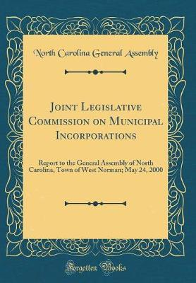 Joint Legislative Commission on Municipal Incorporations by North Carolina General Assembly