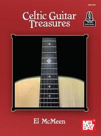 Celtic Guitar Treasures by El McMeen