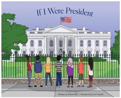 If I Were President by Elaine Hills image