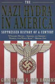 Nazi Hydra in America by Glen Yeadon