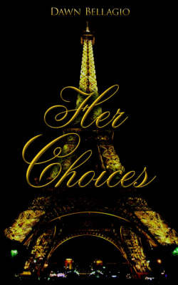 Her Choices by Dawn Bellagio image