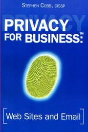 Privacy for Business: Web Sites and Email by Stephen Cobb image