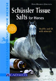 Schuessler Tissue Salts for Horses by Hans-Heinrich Jorgensen