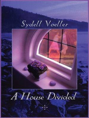 A House Divided by Sydeil Voeller image