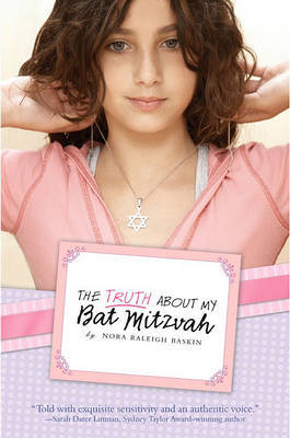 The Truth about My Bat Mitzvah by Nora Raleigh Baskin image