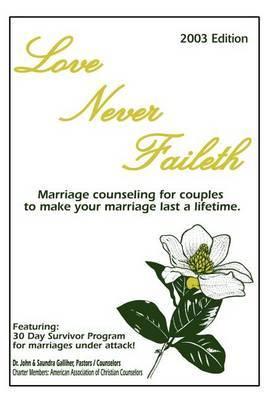 Love Never Faileth by Ja Galliher