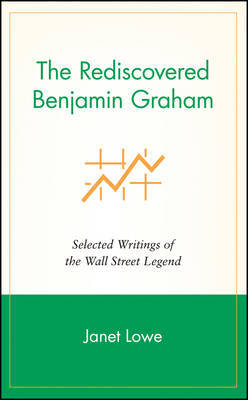 The Rediscovered Benjamin Graham by Benjamin Graham