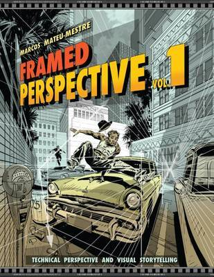 Framed Perspective Vol. 1 by Marcos Mateu-Mestre