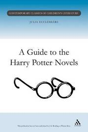 A Guide to the Harry Potter Novels by Julia Eccleshare image