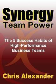 Synergy Team Power by Chris Alexander