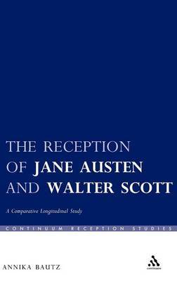 The Reception of Jane Austen and Walter Scott by Annika Bautz image
