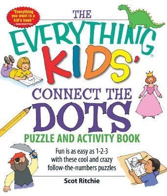 The Everything Kids' Connect the Dots Puzzle and Activity Book by Scot Ritchie image