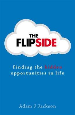The Flipside by Adam J Jackson