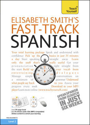 Teach Yourself Fast-track Spanish by Elisabeth Smith image