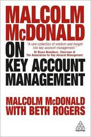 Malcolm McDonald on Key Account Management by Malcolm McDonald