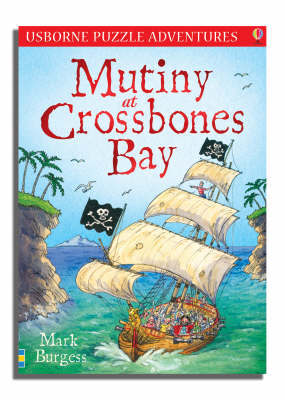 Mutiny At Crossbones Bay by Mark Burgess image